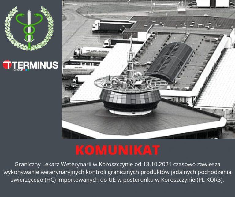Komunikat Granicznego Inspektoratu Weterynarii w Koroszczynie